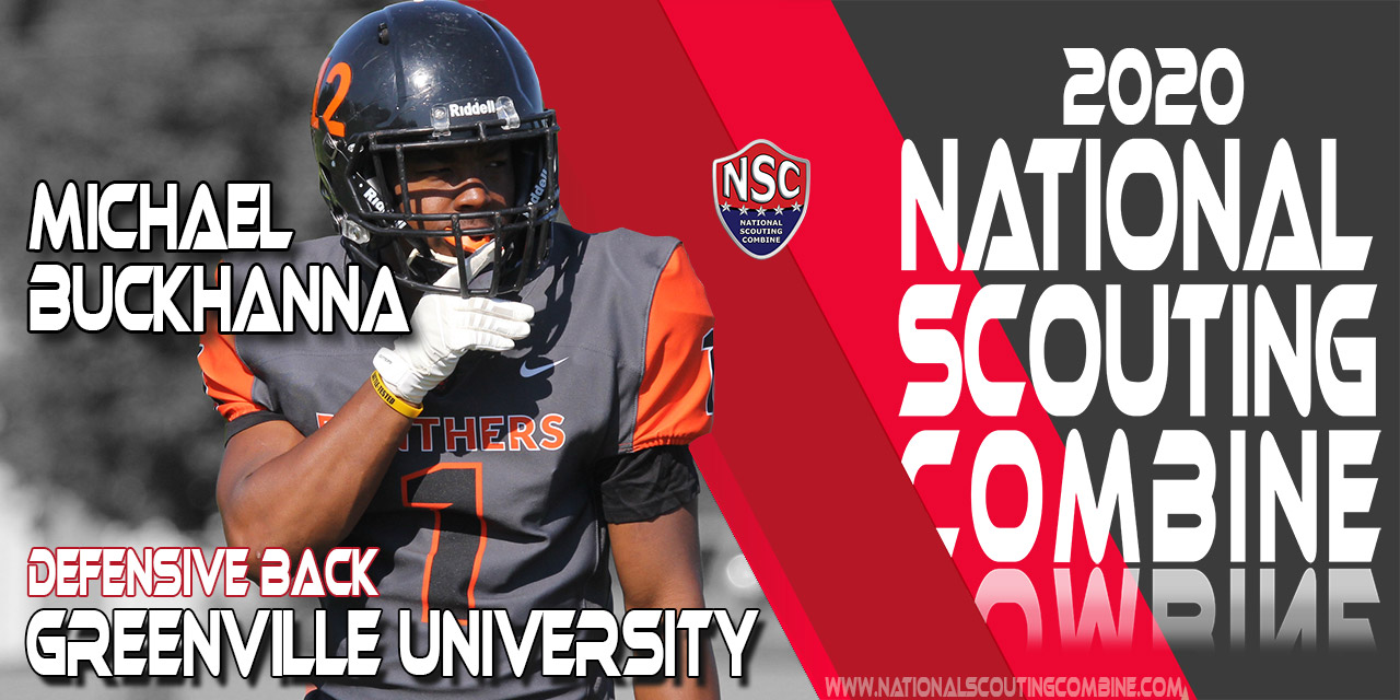 2020 National Scouting Combine Prospect Michael Buckhanna, DB from  Greenville University