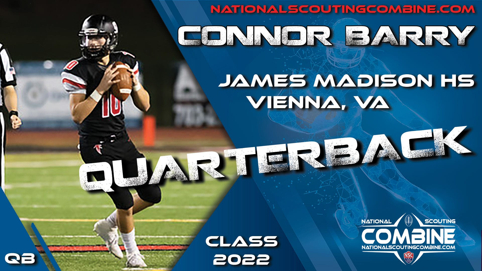 National Scouting Combine Prospect Connor Barry, QB from James Madison high school