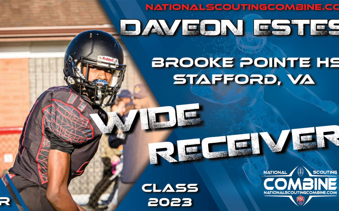 National Scouting Combine Prospect Daveon Estes, WR from Brooke Pointe High School