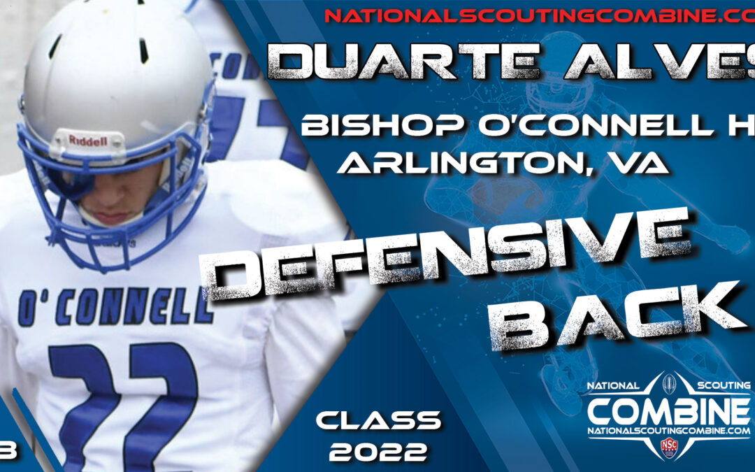 National Scouting Combine Prospect Duarte Alves, DB from Bishop O'Connell High School