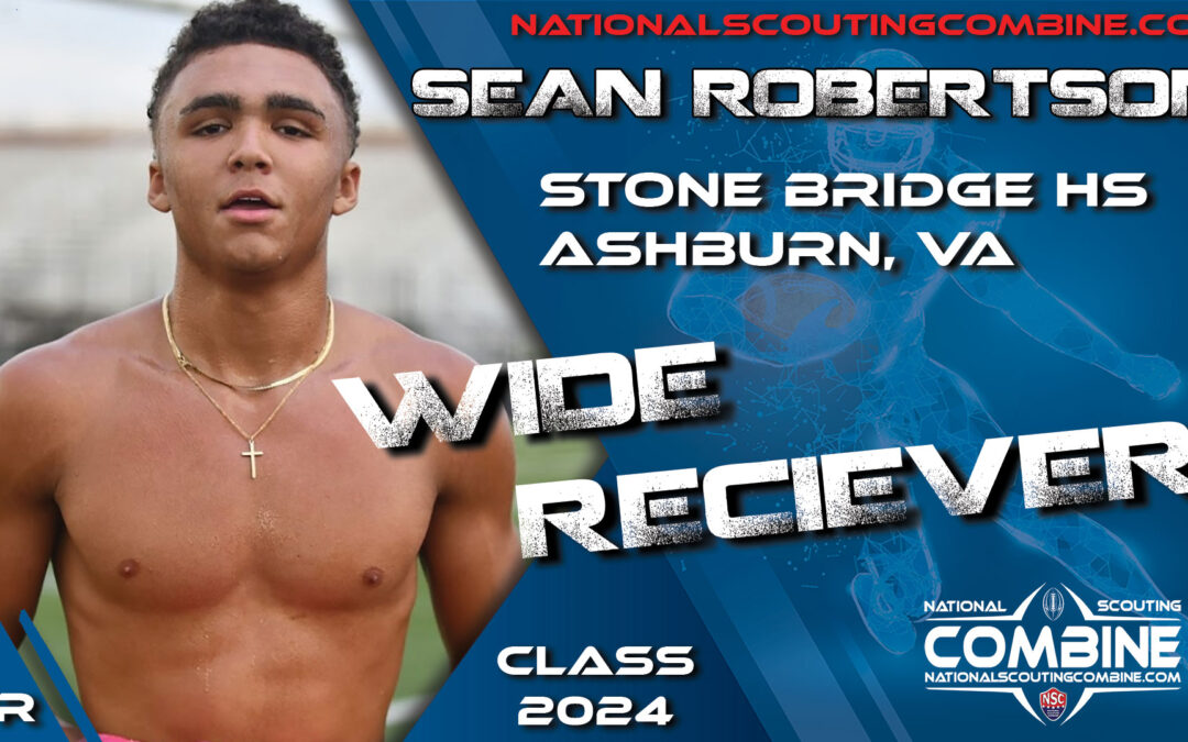 National Scouting Combine Prospect Sean Robertson, WR from Stone Bridge High School
