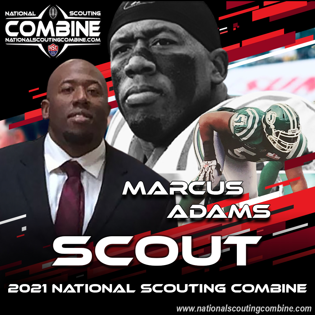 2021 National Scouting Combine Featured Scout Marcus Adams, Former CFL DL for Sasketchewan & Edmonton